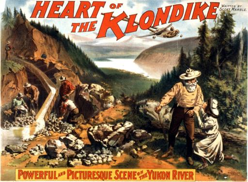 "Heart of the Klondike: A ""Powerful and picturesque scene on the Yukon River"" from a 1897 lithograph poster for The Heart of the Klondike, written by Scott Marble."